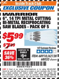 "Harbor Freight ITC Coupon 5 PIECE, 6"" 14 TPI METAL CUTTING BI-METAL RECIPROCATING SAW BLADES Lot No. 62128/68033/68918 Expired: 12/31/18 - $5.99"