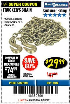 "Harbor Freight Coupon 5/16"" x 20 FT. GRADE 70 TRUCKER'S CHAIN Lot No. 60667/97712 Expired: 7/27/18 - $29.99"
