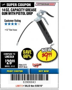 Harbor Freight Coupon PISTOL GRIP GREASE GUN Lot No. 61575/66664 Expired: 8/30/18 - $9.99