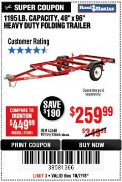 Harbor Freight Coupon 1195 LB. CAPACITY 4 FT. x 8 FT. HEAVY DUTY FOLDABLE UTILITY TRAILER Lot No. 62170/62648/62666/90154 Expired: 10/7/18 - $259.99