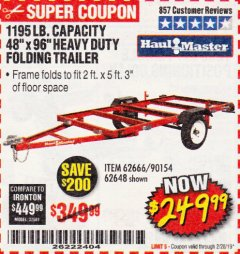 Harbor Freight Coupon 1195 LB. CAPACITY 4 FT. x 8 FT. HEAVY DUTY FOLDABLE UTILITY TRAILER Lot No. 62170/62648/62666/90154 Valid Thru: 2/28/19 - $249.99