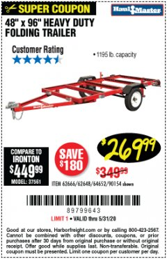 Harbor Freight Coupon 1195 LB. CAPACITY 4 FT. x 8 FT. HEAVY DUTY FOLDABLE UTILITY TRAILER Lot No. 62170/62648/62666/90154 EXPIRES: 6/30/20 - $269.99