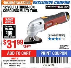 Harbor Freight ITC Coupon 12 VOLT LITHIUM-ION VARIABLE SPEED MULTIFUNCTION POWER TOOL Lot No. 67707/68012 Expired: 10/29/19 - $31.99