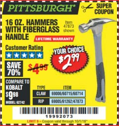 Harbor Freight Coupon 16 OZ. HAMMERS WITH FIBERGLASS HANDLE Lot No. 47872/69006/60715/60714/47873/69005/61262 Expired: 10/1/18 - $2.99