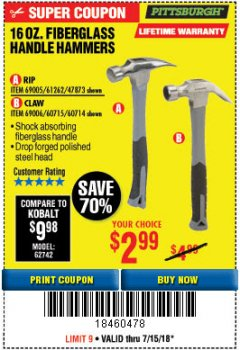 Harbor Freight Coupon 16 OZ. HAMMERS WITH FIBERGLASS HANDLE Lot No. 47872/69006/60715/60714/47873/69005/61262 Expired: 7/15/18 - $2.99