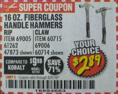 Harbor Freight Coupon 16 OZ. HAMMERS WITH FIBERGLASS HANDLE Lot No. 47872/69006/60715/60714/47873/69005/61262 Expired: 8/31/18 - $2.89