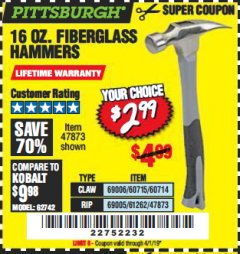 Harbor Freight Coupon 16 OZ. HAMMERS WITH FIBERGLASS HANDLE Lot No. 47872/69006/60715/60714/47873/69005/61262 Expired: 4/1/19 - $2.99