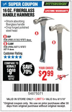 Harbor Freight Coupon 16 OZ. HAMMERS WITH FIBERGLASS HANDLE Lot No. 47872/69006/60715/60714/47873/69005/61262 Expired: 8/11/19 - $2.99