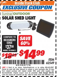 Harbor Freight ITC Coupon SOLAR SHED LIGHT Lot No. 62549/95573 Expired: 8/31/19 - $14.99
