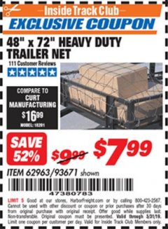 "Harbor Freight ITC Coupon 48"" X 72"" HEAVY DUTY TRAILER NET Lot No. 93671/62963 Dates Valid: 12/31/69 - 5/31/19 - $7.99"
