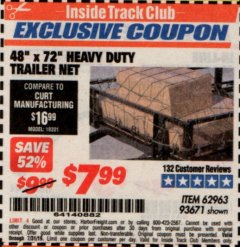 "Harbor Freight ITC Coupon 48"" X 72"" HEAVY DUTY TRAILER NET Lot No. 93671/62963 Expired: 7/31/19 - $7.99"