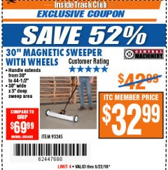 "Harbor Freight ITC Coupon 30"" MAGNETIC SWEEPER WITH WHEELS Lot No. 93245 Expired: 5/22/18 - $32.99"