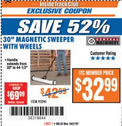 "Harbor Freight ITC Coupon 30"" MAGNETIC SWEEPER WITH WHEELS Lot No. 93245 Expired: 10/2/18 - $32.99"