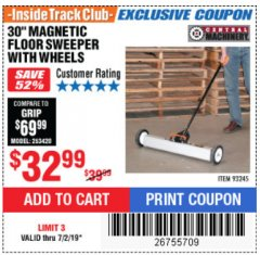 "Harbor Freight ITC Coupon 30"" MAGNETIC SWEEPER WITH WHEELS Lot No. 93245 Expired: 7/2/19 - $32.99"