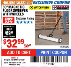 "Harbor Freight ITC Coupon 30"" MAGNETIC SWEEPER WITH WHEELS Lot No. 93245 Expired: 2/4/20 - $32.99"
