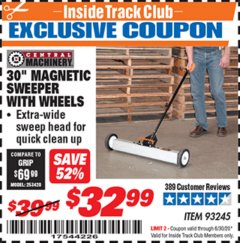 "Harbor Freight ITC Coupon 30"" MAGNETIC SWEEPER WITH WHEELS Lot No. 93245 Expired: 6/30/20 - $32.99"