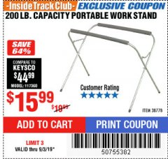 Harbor Freight ITC Coupon PORTABLE WORK STAND Lot No. 38778 Expired: 9/3/19 - $15.99