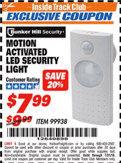 Harbor Freight ITC Coupon MOTION ACTIVATED LED SECURITY LIGHT Lot No. 99938 Expired: 7/31/18 - $7.99