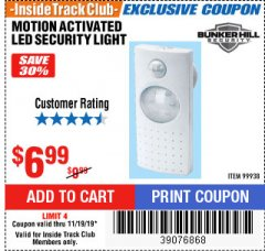 Harbor Freight ITC Coupon MOTION ACTIVATED LED SECURITY LIGHT Lot No. 99938 Expired: 11/19/19 - $6.99