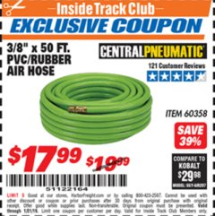 "Harbor Freight ITC Coupon 3/8"" x 50 FT. PVC/RUBBER AIR HOSE Lot No. 60358/62256 Expired: 1/31/19 - $17.99"