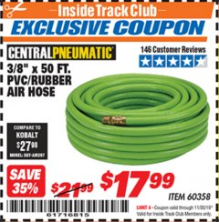"Harbor Freight ITC Coupon 3/8"" x 50 FT. PVC/RUBBER AIR HOSE Lot No. 60358/62256 Expired: 11/30/19 - $17.99"