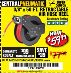 "Harbor Freight Coupon RETRACTABLE AIR HOSE REEL WITH 3/8"" x 50 FT. HOSE Lot No. 93897/69265/62344 Expired: 2/8/19 - $59.99"