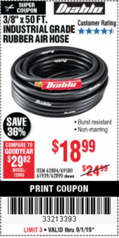 "Harbor Freight Coupon 3/8"" x 50 FT. PVC/RUBBER AIR HOSE Lot No. 60358/62256 Expired: 9/1/19 - $18.99"