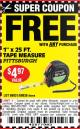 "Harbor Freight FREE Coupon 1"" X 25 FT. TAPE MEASURE Lot No. 69080/69030/69031 Expired: 8/1/16 - FWP"
