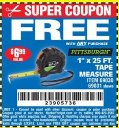 "Harbor Freight FREE Coupon 1"" X 25 FT. TAPE MEASURE Lot No. 69080/69030/69031 Expired: 2/23/18 - FWP"