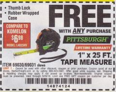 "Harbor Freight FREE Coupon 1"" X 25 FT. TAPE MEASURE Lot No. 69080/69030/69031 Expired: 5/28/18 - FWP"