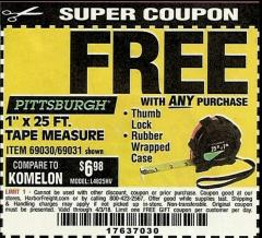 "Harbor Freight FREE Coupon 1"" X 25 FT. TAPE MEASURE Lot No. 69080/69030/69031 Expired: 4/3/18 - FWP"