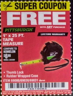 "Harbor Freight FREE Coupon 1"" X 25 FT. TAPE MEASURE Lot No. 69080/69030/69031 Expired: 9/18/18 - FWP"