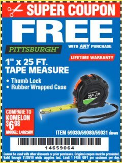 "Harbor Freight FREE Coupon 1"" X 25 FT. TAPE MEASURE Lot No. 69080/69030/69031 Expired: 11/30/18 - FWP"