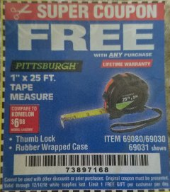 "Harbor Freight FREE Coupon 1"" X 25 FT. TAPE MEASURE Lot No. 69080/69030/69031 Expired: 12/14/18 - FWP"