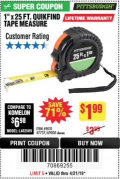 "Harbor Freight Coupon 1"" X 25 FT. TAPE MEASURE Lot No. 69080/69030/69031 Expired: 4/21/19 - $1.99"