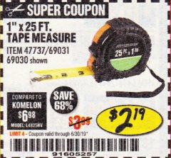 "Harbor Freight Coupon 1"" X 25 FT. TAPE MEASURE Lot No. 69080/69030/69031 Expired: 6/17/19 - $2.19"