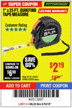 "Harbor Freight Coupon 1"" X 25 FT. TAPE MEASURE Lot No. 69080/69030/69031 Expired: 6/16/19 - $2.19"