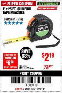 "Harbor Freight Coupon 1"" X 25 FT. TAPE MEASURE Lot No. 69080/69030/69031 Expired: 11/24/19 - $2.19"