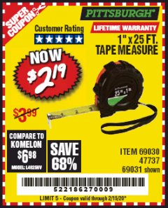 "Harbor Freight Coupon 1"" X 25 FT. TAPE MEASURE Lot No. 69080/69030/69031 Valid Thru: 2/15/20 - $2.19"