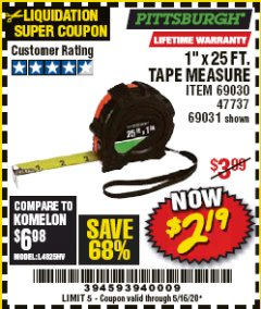 "Harbor Freight Coupon 1"" X 25 FT. TAPE MEASURE Lot No. 69080/69030/69031 Valid Thru: 5/16/20 - $2.19"