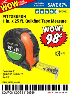 "Harbor Freight Coupon 1"" X 25 FT. TAPE MEASURE Lot No. 69080/69030/69031 Valid Thru: 11/30/20 - $0.98"