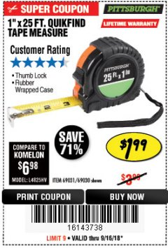"Harbor Freight Coupon 1"" X 25 FT. TAPE MEASURE Lot No. 69080/69030/69031 Expired: 9/16/18 - $1.99"