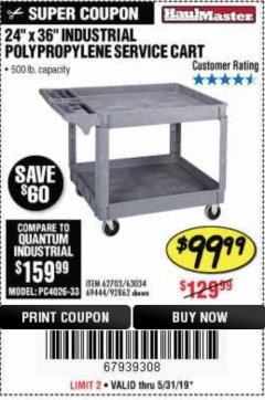 "Harbor Freight Coupon 24"" X 36"" TWO SHELF INDUSTRIAL POLYPROPYLENE SERVICE CART Lot No. 69444/62703/92862 EXPIRES: 5/31/19 - $99.99"