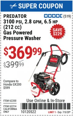Harbor Freight Coupon 3100 PSI, 2.8 GPM 6.5 HP (212 CC) GAS POWERED PRESSURE WASHERS WITH 25 FT. HOSE Lot No. 62200/62214 EXPIRES: 7/5/20 - $369.99