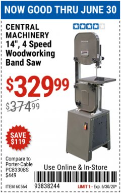 "Harbor Freight Coupon 14"", 4 SPEED WOODWORKING BAND SAW Lot No. 60564/67595/68835 EXPIRES: 6/30/20 - $329.99"