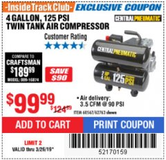 Harbor Freight ITC Coupon 2 HP, 4 GALLON 125 PSI TWIN TANK OIL AIR COMPRESSOR Lot No. 62763/60567 Expired: 3/26/19 - $99.99