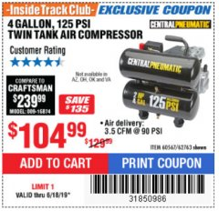 Harbor Freight ITC Coupon 2 HP, 4 GALLON 125 PSI TWIN TANK OIL AIR COMPRESSOR Lot No. 62763/60567 Expired: 6/18/19 - $104.99