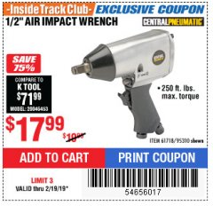 "Harbor Freight ITC Coupon 1/2"" AIR IMPACT WRENCH Lot No. 60382/61718/95310 Expired: 2/19/19 - $17.99"