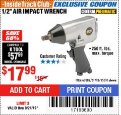 "Harbor Freight ITC Coupon 1/2"" AIR IMPACT WRENCH Lot No. 60382/61718/95310 Valid Thru: 9/24/19 - $17.99"