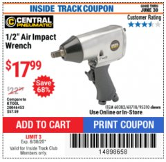 "Harbor Freight ITC Coupon 1/2"" AIR IMPACT WRENCH Lot No. 60382/61718/95310 Dates Valid: 12/31/69 - 6/30/20 - $17.99"